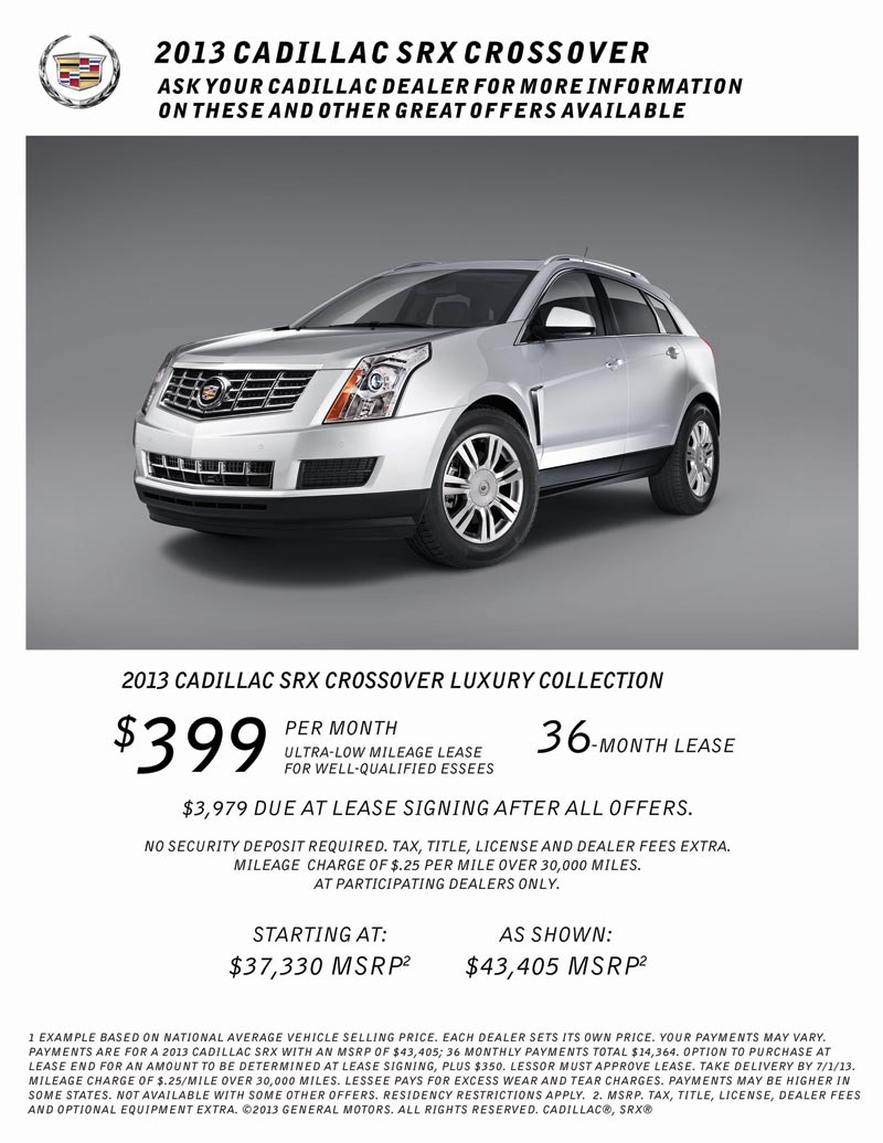 Cadillac SRX Offer now through July 1, 2013